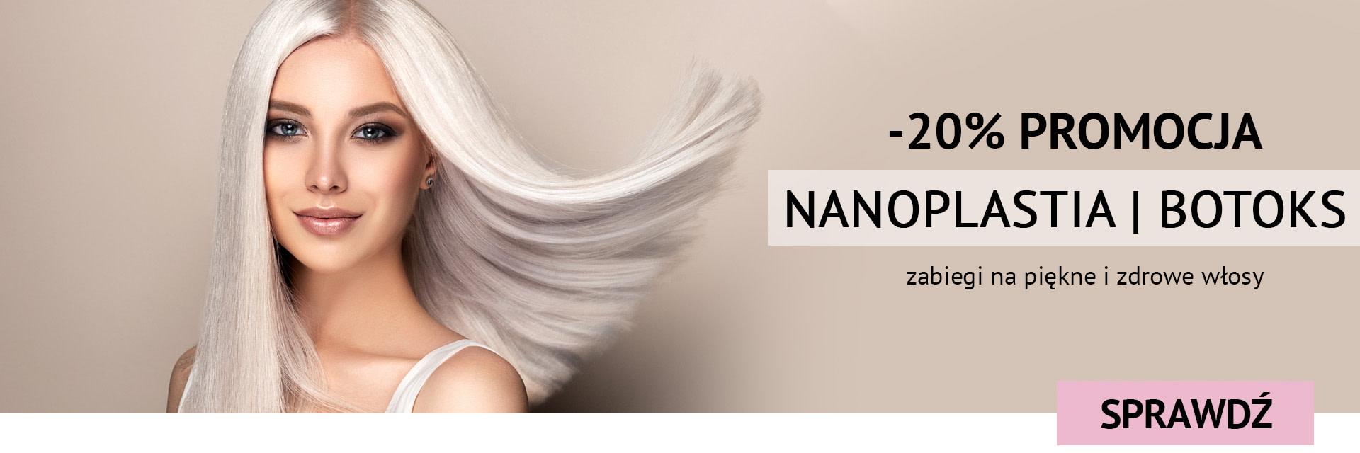 promocja - 20% nanoplastia i botoks